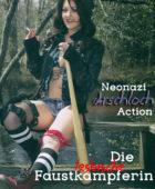 Neonazi Arschloch-Action