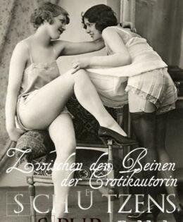 Zwischen den Beinen der Erotikautorin: Schützens Spur Fall 1 Teil 2